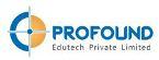 Profound Edutech Pvt Ltd