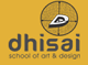 Dhisai-School of arts and design